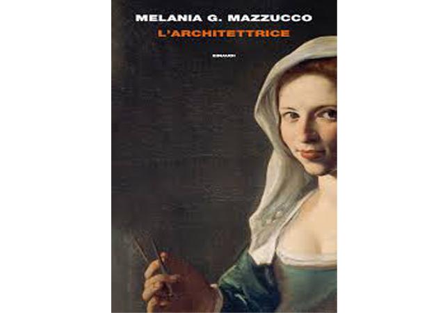 L'architettrice, Melania G. Mazzucco