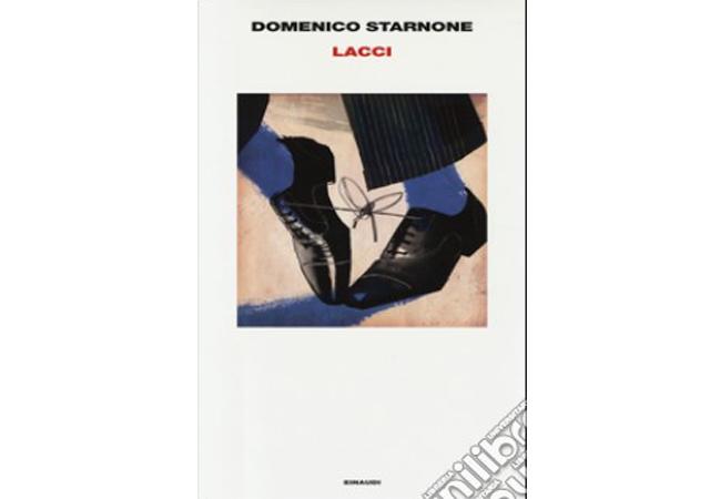 Lacci, Domenico Starnone
