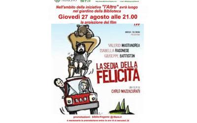 Proiezione film: La sedia della felicità, di Carlo Mazzacurati