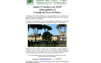 Castello di Torre in Pietra: visita guidata a cura di Sandro Polo