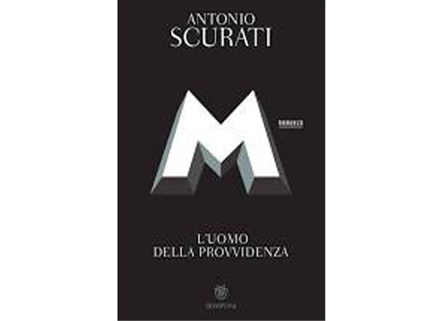 L'uomo della provvidenza, Antonio Scurati