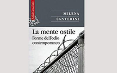 """""""La mente ostile. Forme dell'odio contemporaneo"""" di Milena Santerini, promosso dalla Garante per i diritti dei bambini e degli adolescenti Antonella Maucioni."""