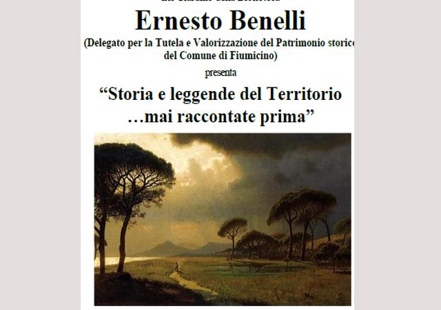 """""""STORIE E LEGGENDE DEL TERRITORIO…MAI RACCONTATE PRIMA"""" a cura di ERNESTO BENELLI, 21 agosto, ore 21."""