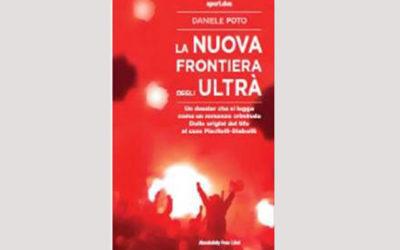 """""""La nuova frontiera degli Ultra'"""" di Daniele Poto: 30 ottobre, ore 18,30"""
